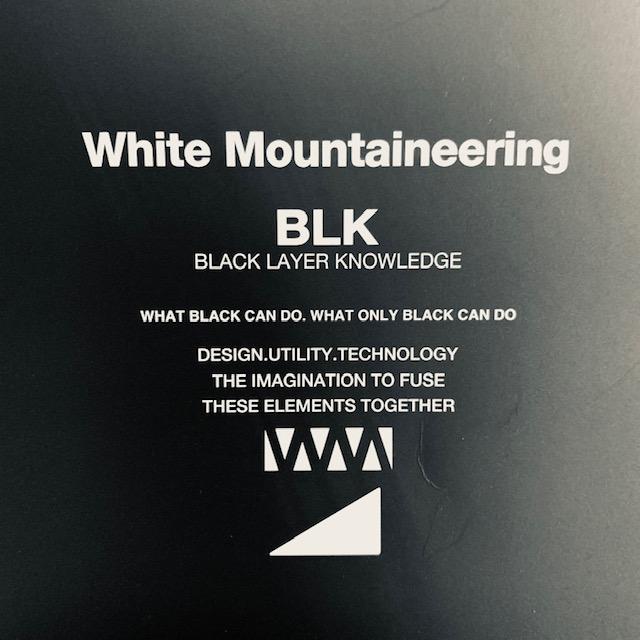 BLK whitemountaineering :21AW